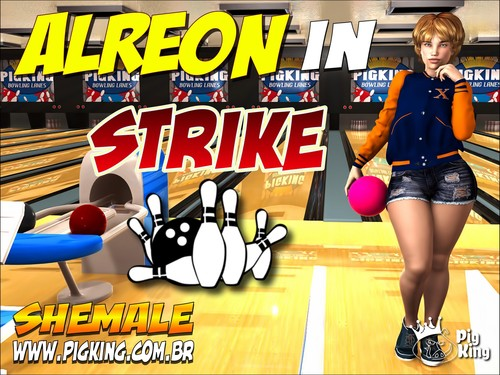 Alreon in Strike- Shemale PiKing