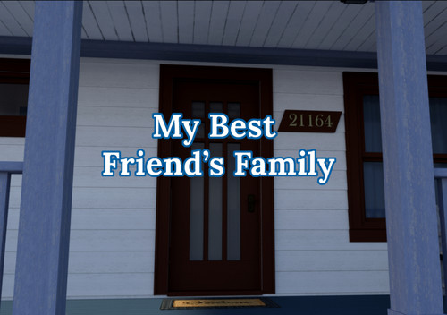 My Best Friend's Family - Version 1.0 Final by Iceridlah Games