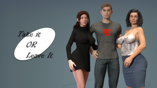 Take it or Leave it - Version 1.0 + Incest Version + Normal Version by VincenzoM