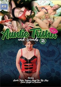 e63iqsj3h38a Auntie Trisha and Friends Vol. 3