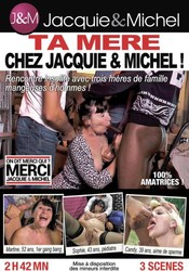 d96nu1qyn82q - Ta Mere Chez Jacquie & Michel