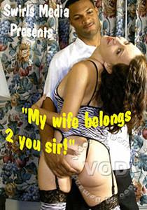 q84zmh0wbj1w - My Wife Belongs 2 You Sir