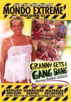 Mondo Extreme #93 – Granny Gets A Gang Bang