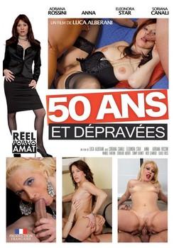 50 Ans et Depraves