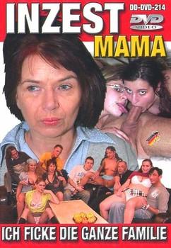Mama – Ich ficke die ganze familie