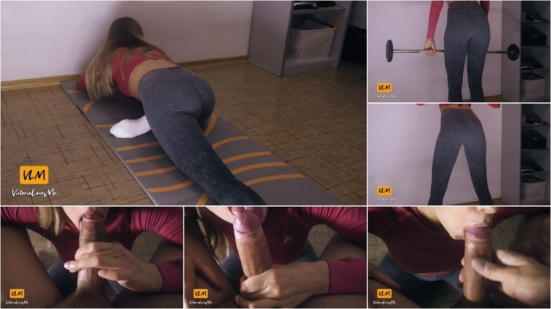 VictoriaLovesMe - Home Fitness Workout in Yoga Pants and Sloppy Blowjob after [FullHD 1080P]